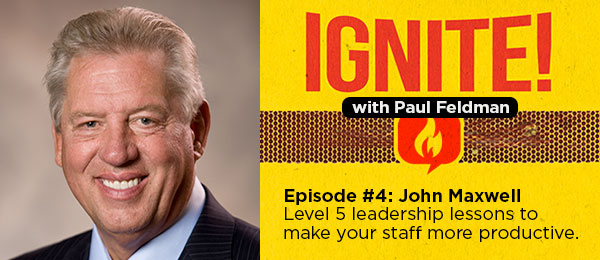 Ignite-Podcast-John-Maxwell-004